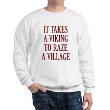 It Takes A Viking Sweatshirt