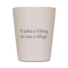 It Takes A Viking Shot Glass