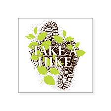 "Take a Hike Square Sticker 3"" x 3"""