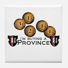 I'm buying a province. Tile Coaster