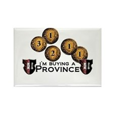 I'm buying a province. Rectangle Magnet