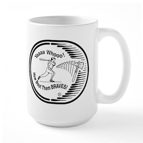 Large Mug Hyping Hotlanta Braves