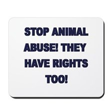 Stop Animal Abuse Mousepad