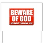 Beware Of God Yard Sign