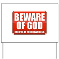 Beware Of God Yard Sign