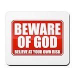 Beware Of God Mousepad