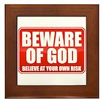 Beware Of God Framed Tile