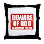 Beware Of God Throw Pillow