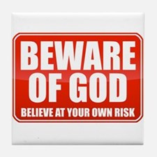 Beware Of God Tile Coaster
