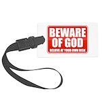 Beware Of God Large Luggage Tag