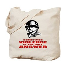 Sometimes Violence Tote Bag