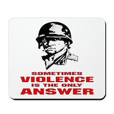 Sometimes Violence Mousepad
