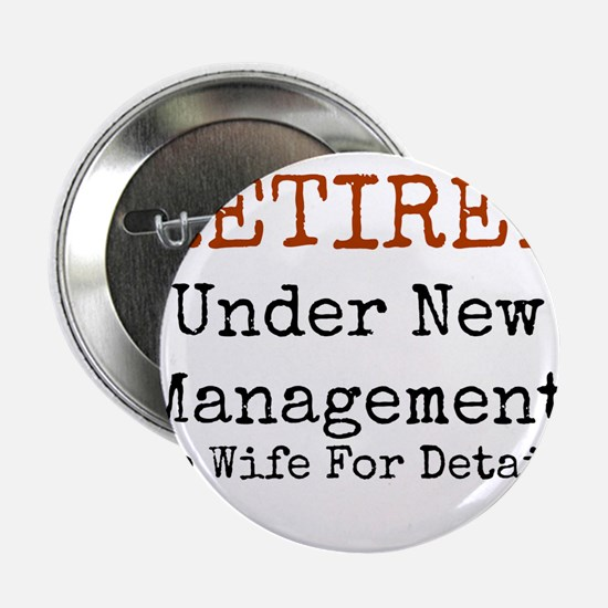 """Retired See Wife for Detail 2.25"""" Button (10 pack)"""