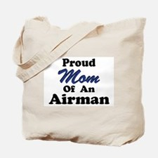 Proud Mom of an Airman Tote Bag
