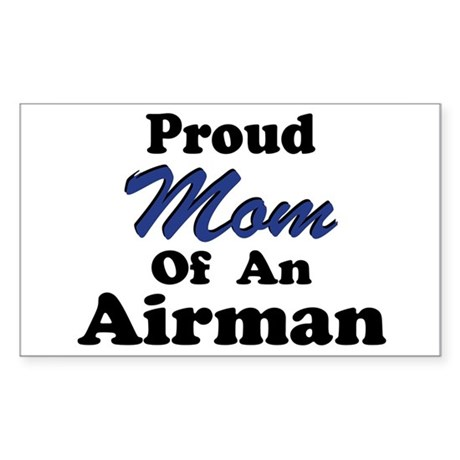 Proud Mom of an Airman Rectangle Sticker