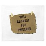 Will Convert For Evidence King Duvet