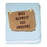 Will Convert For Evidence baby blanket