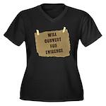 Will Convert For Evidence Women's Plus Size V-Neck