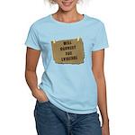 Will Convert For Evidence Women's Light T-Shirt