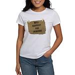 Will Convert For Evidence Women's T-Shirt