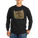 Will Convert For Evidence Long Sleeve Dark T-Shirt