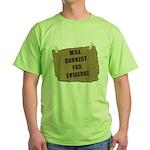 Will Convert For Evidence Green T-Shirt
