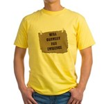 Will Convert For Evidence Yellow T-Shirt