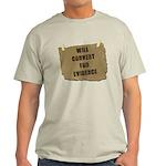 Will Convert For Evidence Light T-Shirt