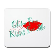 Gluten Free Kisses For Me Mousepad
