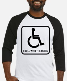 I Roll With the Crips Baseball Jersey