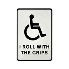 I Roll With the Crips Rectangle Magnet