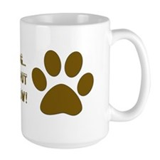If I Were A Dog...Put to Sleep Mug