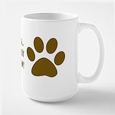 If I Were A Dog...Put to Sleep Mug
