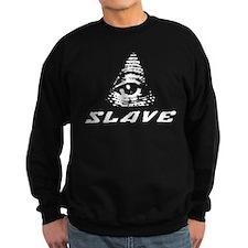 Slave to the Illuminati Sweatshirt