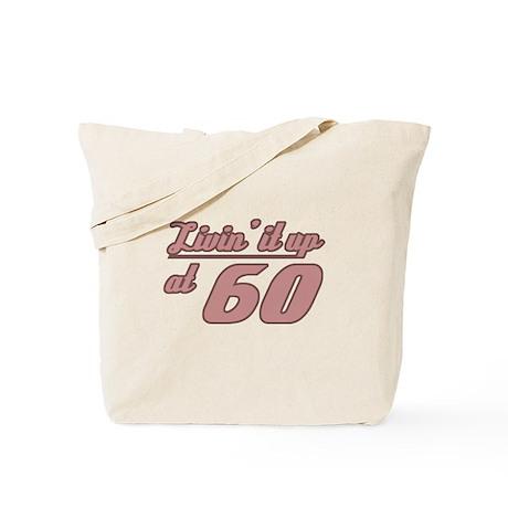 Livin' 60th Birthday Tote Bag