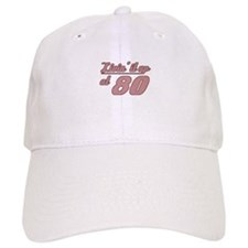Livin' 80th Birthday Baseball Cap