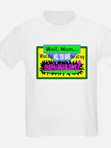 Kids/Shenanigans T-Shirt
