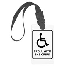 I Roll With the Crips - Rectangular Luggage Tag