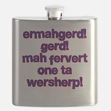 Ermahgerd! Gerd! Mah fervert One ta wersherp! Flas