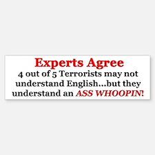 """""""Experts Agree: Ass Whoopin!"""" Bumper Bumper Bumper Sticker"""