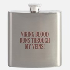 Viking Blood Runs Through My Veins! Flask