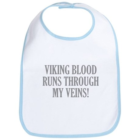 Viking Blood Runs Through My Veins! Bib