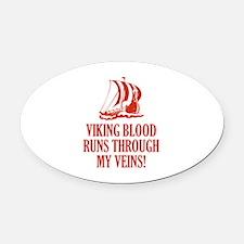 Viking Blood Runs Through My Veins! Oval Car Magne