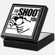I'll Shoot You Keepsake Box