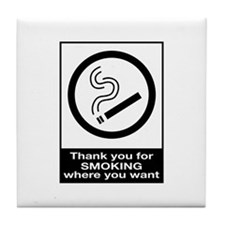 Thank You For Smoking Tile Coaster
