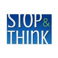 Stop Think Rectangle Magnet