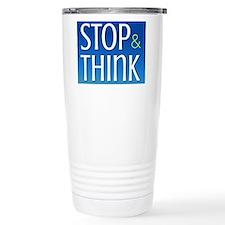 Stop Think Travel Mug