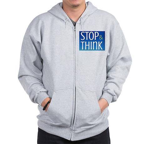 Stop Think Zip Hoodie