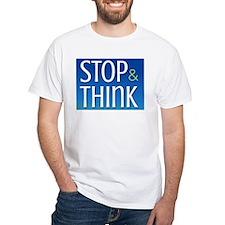 Stop Think Shirt