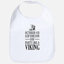 Leif Ericson Day - Party Like A Viking Bib